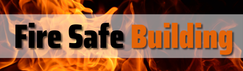 Fire Safe Building